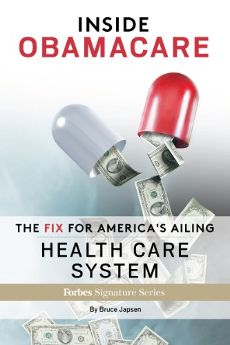 inside-obamacare-the-fix-for-americas-ailing-health-care-system-english-edition