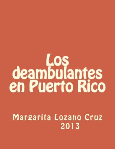 Los deambulantes en Puerto Rico por Margarita Lozano