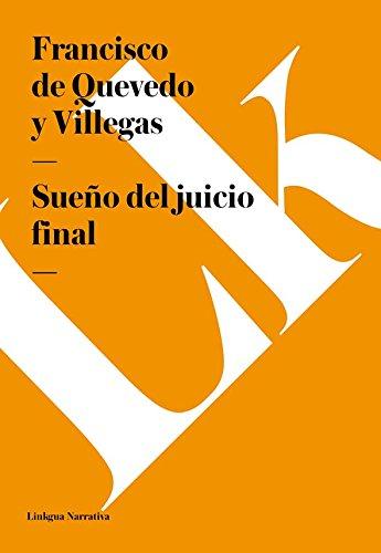Sueño del juicio final (Narrativa) por Francisco de Quevedo y Villegas