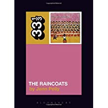 The Raincoats' The Raincoats (33 1/3)
