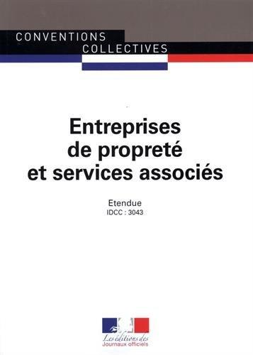 Entreprises de propreté et services associés - Convention collective nationale étendue 19ème édition - Brochure 3173 - IDCC : 3043