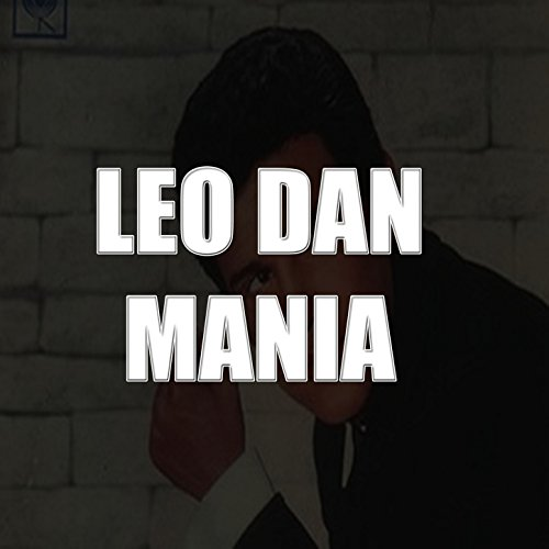 Leo Dan Mania