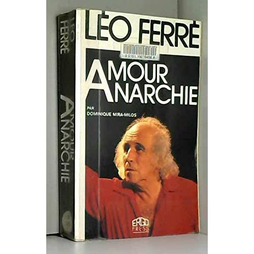 Léo Ferré, amour, anarchie