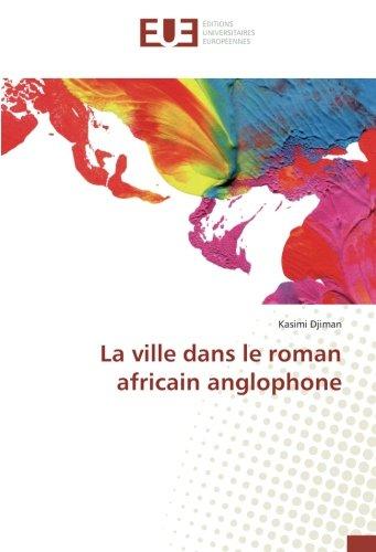 La ville dans le roman africain anglophone