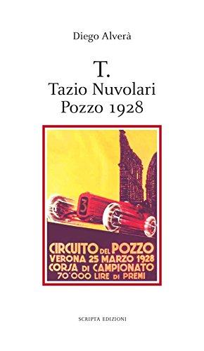 T. Tazio Nuvolari, Pozzo 1928 por Diego Alverà