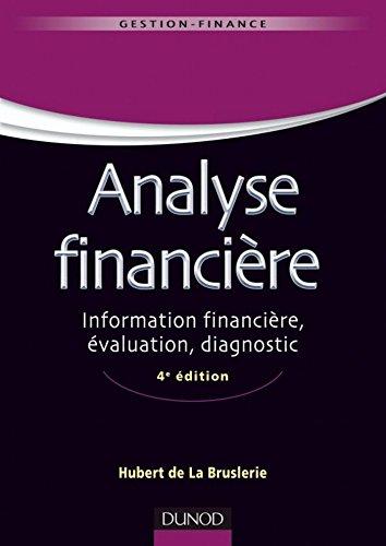 Analyse financière - 4e éd. : Information financière et diagnostic (Management Sup) pdf, epub
