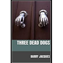Three Dead Dogs (Cook in the Books)