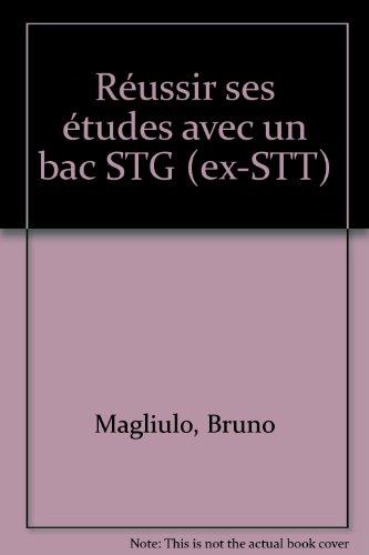 Réussir ses études avec un bac STG (ex-STT)