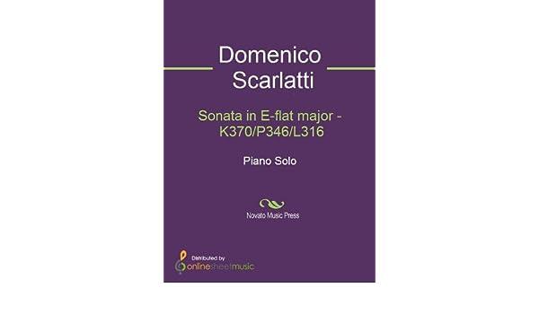 Sonata in E-flat major - K370/P346/L316
