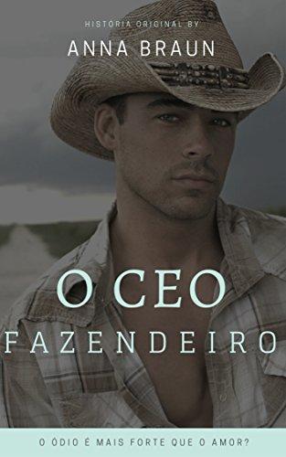 O CEO Fazendeiro (Portuguese Edition)