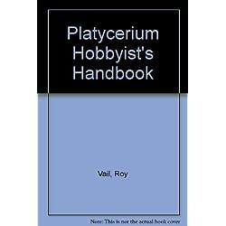 Platycerium Hobbyist's Handbook