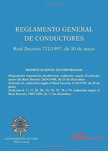 Reglamento General de Conductores. Real Decreto 772/1997, de 30 de mayo - Vigo 30