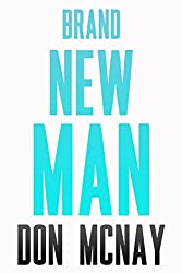 Brand New Man: My Weight Loss Journey (English Edition)