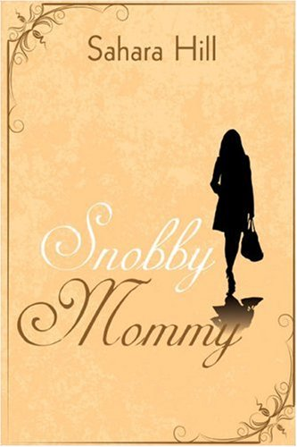 Snobby Mommy Cover Image