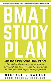 BMAT Study Plan: 30-Day Preparation Plan by [O. Carter, Michael]