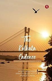 The Kolkata Cadence: Contemporary Kolkata Poets