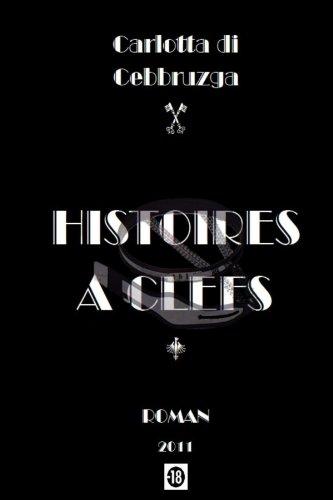 Histoires Clefs par Carlotta di Cebbruzga