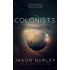 The Colonists: Book 2 of The Movement Trilogy