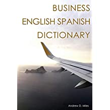 Business English Spanish Dictionary (English Edition)