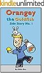 Orangey the Goldfish: Side Story No. 1