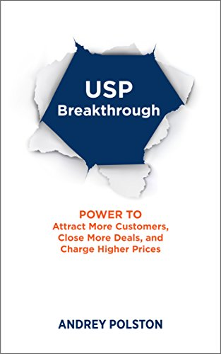 usp-breakthrough-the-power-to-get-more-customers-close-more-deals-and-charge-higher-prices-english-e