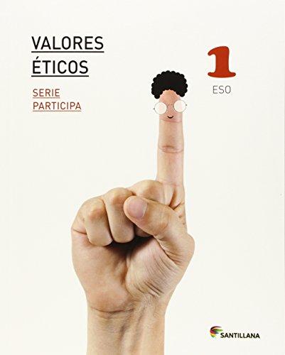 VALORES ETICOS SERIE PARTICIPA 1 ESO