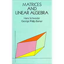 Matrices and Linear Algebra (Dover Books on Mathematics) by Hans Schneider (1989-06-01)