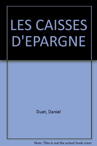 LES CAISSES D'EPARGNE