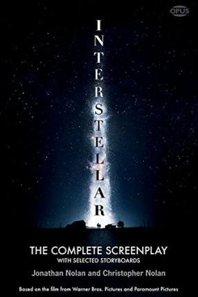 [(Interstellar: The Complete Screenplay with Selected Storyboards)] [Author: Jonathan Nolan] published on (November, 2014)
