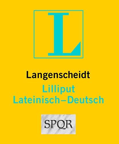 Langenscheidt Lilliput Lateinisch-Deutsch - im Mini-Format (Lilliput-Wörterbücher Fremdsprachen)