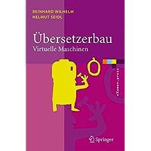 Übersetzerbau: Virtuelle Maschinen (eXamen.press)
