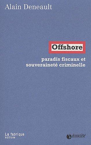 Paradis fiscaux et souveraineté criminelle