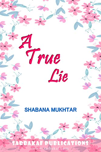 A True Lie: A novelette about young adults of India (English Edition)
