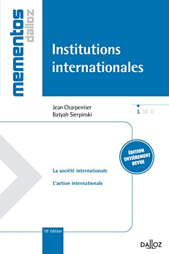 Institutions internationales - 18e éd.: Mémentos par Jean Charpentier