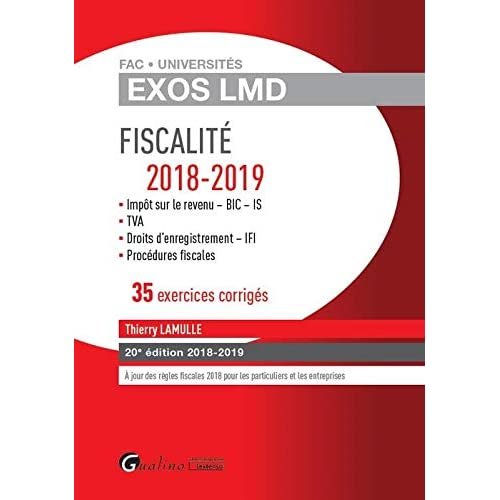 Fiscalité 2018-2019 : 35 exercices corrigés