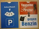 Gilde Parkscheibe Parkuhr mit Spruch - Tausche Frau gegen Benzin