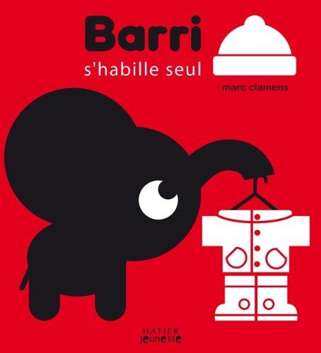 Barri s'habille seul