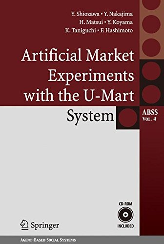 Artificial Market Experiments with the U-Mart System (Agent-Based Social Systems) by Yoshinori Shiozawa (2008-02-26)