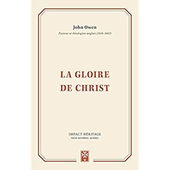 La gloire de Christ (The Glory of Christ)