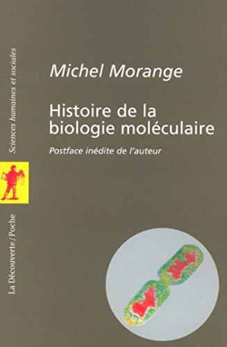Histoire de la biologie moléculaire (POCHES SCIENCES t. 145)