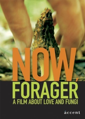 Now, Forager (Tam, gdzie rosna grzyby) [Australien Import]