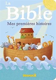 La Bible : Mes premières histoires par Anna Jones