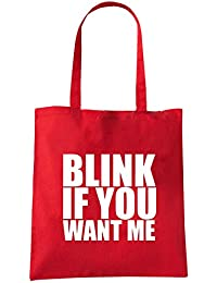T-Shirtshock - Bolsa para la compra FUN0820 blink if you want me