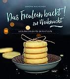 Das Freulein backt zur Weihnacht! Lieblingsrezepte der Hessen. Schnell und einfach. Backbuch. Weihnachtsbäckerei.