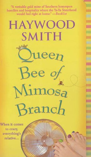 Queen Bee of Mimosa Branch: A Novel (English Edition) - Mimosa Branch