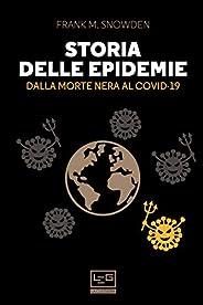 Storia delle epidemie: Dalla Morte Nera al Covid-19