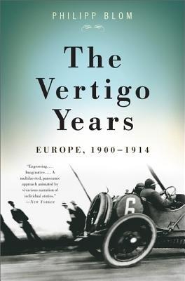 The Vertigo Years( Europe 1900-1914)[VERTIGO YEARS][Paperback]
