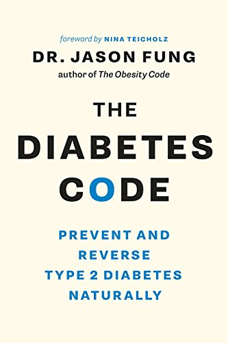 The Diabetes Code: Prevent and Reverse Type 2 Diabetes Naturally (English Edition)