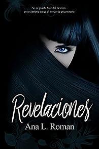 Revelaciones par Ana Laura Roman Garduño