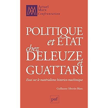 Politique et État chez Deleuze et Guattari (Actuel Marx confrontation)
